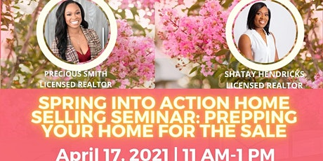 Spring Into Action Home Selling Seminar: Prepping Your Home For the Sale tickets