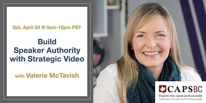 Build Speaker Authority with Strategic Video with Valerie McTavish  (Zoom) image