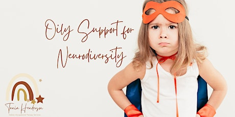 Oily Support for Neurodiversity tickets