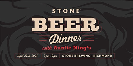 Stone Brewing - Richmond Beer Dinner With Auntie Ning's tickets