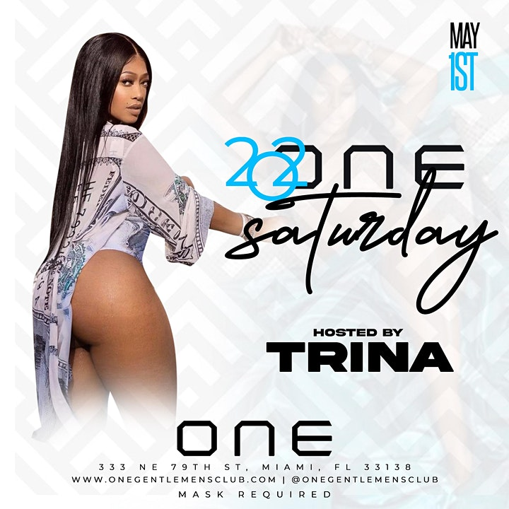 ONE GENTLEMEN'S  CLUB PRESENTS: 202ONE SATURDAY HOSTED BY TRINA image