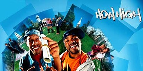 Dinner & Outdoor Movie: How High 8PM tickets