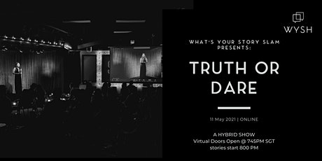 What's Your Story Slam ONLINE : TRUTH or DARE tickets