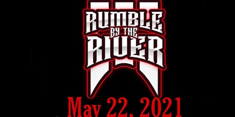 Rumble by the River III tickets