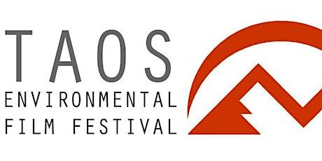Taos Environmental Film Festival 2021  –  VIRTUAL tickets