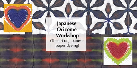 Japanese Orizome Workshop (The art of Japanese paper dyeing) tickets