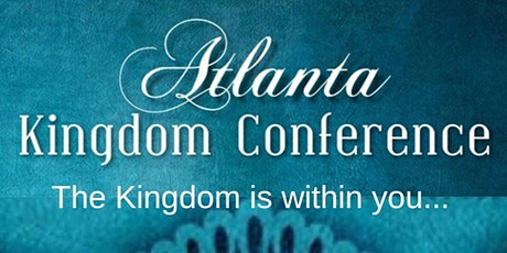 Atlanta Kingdom Conference Part II tickets
