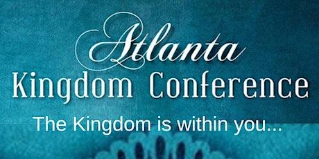 Atlanta Kingdom Conference Part II tickets