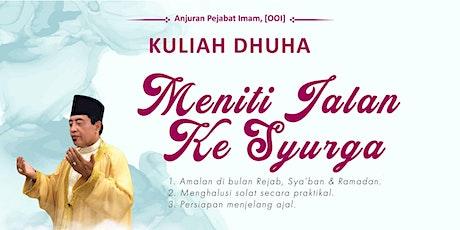 Kuliah Dhuha — Ustaz HM Noor Tijany (11 April 2021) tickets