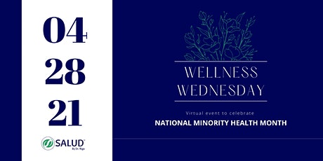 "Wellness Wednesday  about ""Empowering your Health in 2021"" tickets"