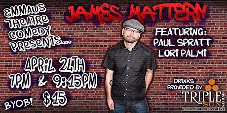 James Mattern Headlines at The Emmaus Theatre tickets