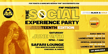 FNF Presents: The Social Experience Party Juneteenth Edition! tickets