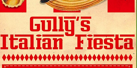Gully's Italian Festa tickets