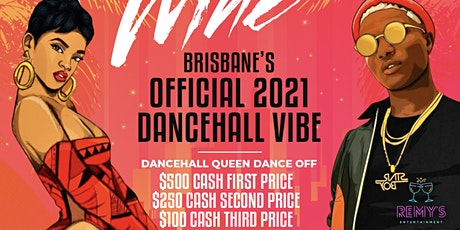 DUTTY WINE BRISBANE'S OFFICIAL DANCEHALL VIBE tickets