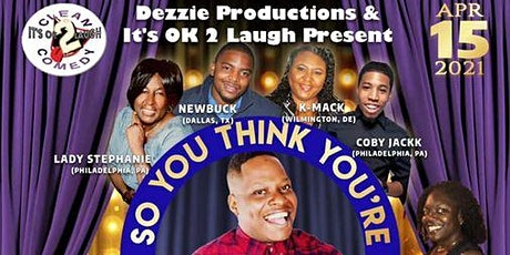 It's Ok 2 Laugh Presents So You Think You're Funny Zoom Clean Comedy Finals tickets