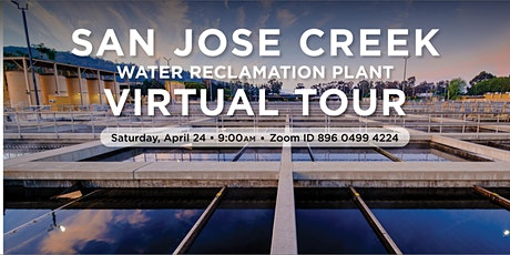 Virtual Tour of the  San Jose Creek Water Reclamation Plant tickets