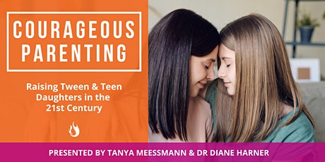 Courageous Parenting (Raising Tween & Teen Daughters) tickets