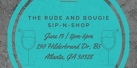 Rude And Bougie Sip N Shop tickets