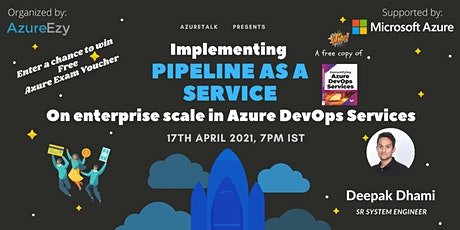 [Webinar]Implementing Pipeline as a Service on enterprise scale tickets