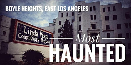 Boyle Heights: Most Haunted tickets