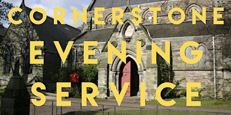 Cornerstone Evening Service tickets