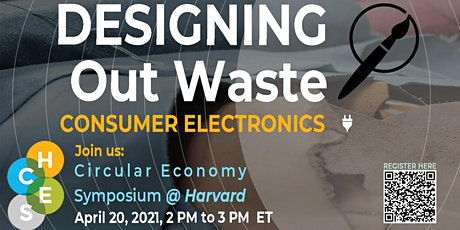 Designing Out Waste in the Circular Economy / Consumer Electronics tickets