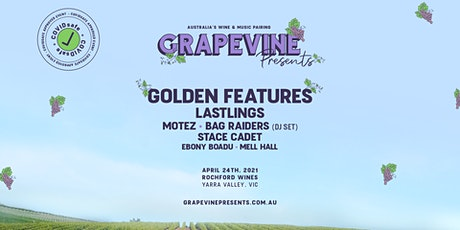 Grapevine Presents - Golden Features tickets