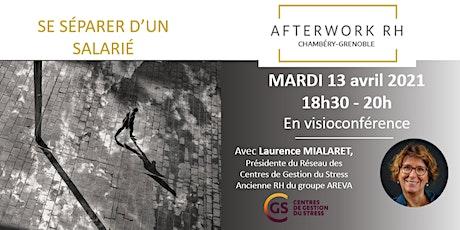 AfterWork RH Chambéry-Grenoble -  Se séparer d'un salarié billets