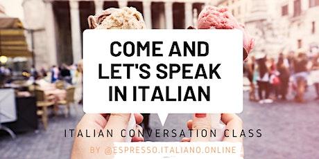 """Espresso yourself!""- Italian Conversation Class tickets"