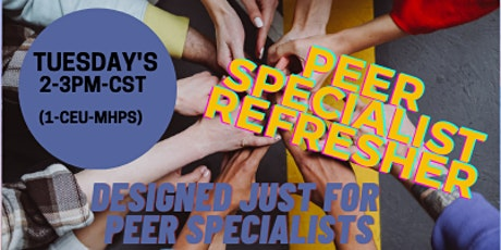 FREE Peer Specialist Support Café Refresher TUESDAY'S 2-3PM (1 CEU) tickets