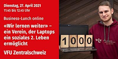 Business-Lunch online, Zentralschweiz, 27.04.2021