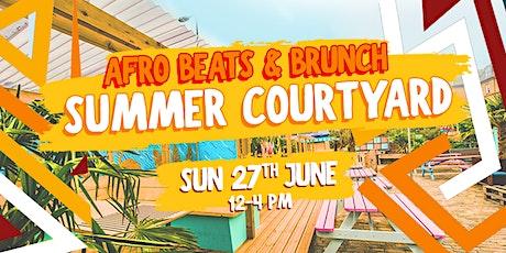 Afrobeats n Brunch Summer Courtyard tickets