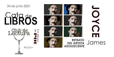 CATA DE LIBROS. Retrato del artista adolescente. James Joyce entradas