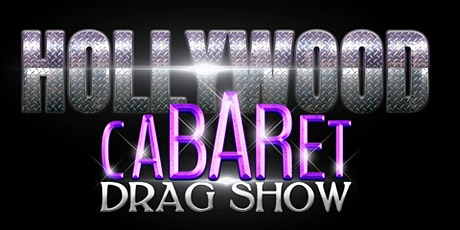 Hollywood Cabaret Drag Show tickets