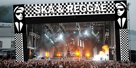 The Ultimate SKA & REGGAE Festival tickets