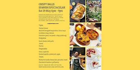 Crispy Balls Outdoor Spanish  Supper Club, Moregeous Mansions tickets