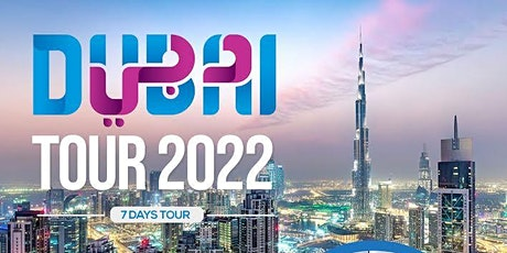 Dubai Tour 2022 tickets