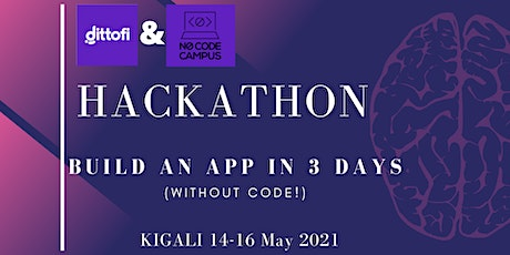 The Dittofi / No-Code Campus Hackathon, Let's Hack Rwanda tickets