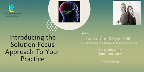 Introducing The Solution Focus Approach To Your Practice tickets