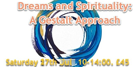 Dreams and Spirituality:  A  Gestalt approach tickets