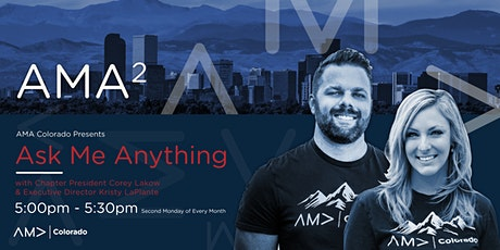 AMA² - Ask Me Anything with AMA Colorado's President + Executive Director tickets