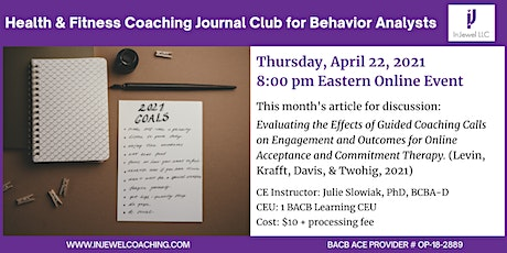 Health & Fitness Coaching Journal Club for Behavior Analysts (April 2021) tickets
