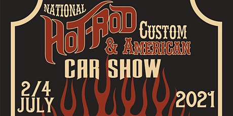 Hot Rod, Custom & American Show  - 2-4 July 2021 tickets