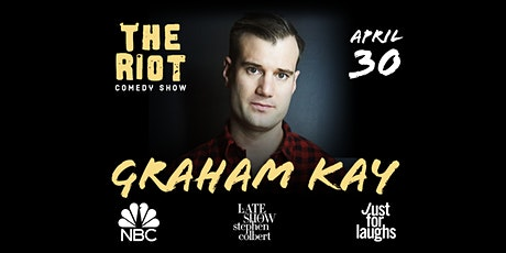 The Riot Standup Comedy Show presents Graham Kay (NBC, Stephen Colbert) tickets