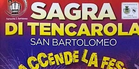 Sagra Tencarola 2021 biglietti