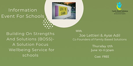 Building On Strengths And Solutions (BOSS)-	Schools Wellbeing Service tickets