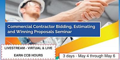 3 Day- Livestream: Commercial Contractor Bidding & Proposals Seminar (5/4)