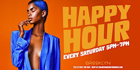 Happy Hour at BROOKLYN ON U: Each & Every SATURDAY: 5PM-7PM tickets