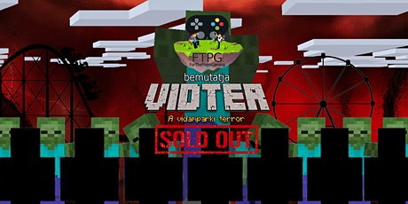 SOLD OUT! FTPG - VIDTER: A vidámparki terror tickets