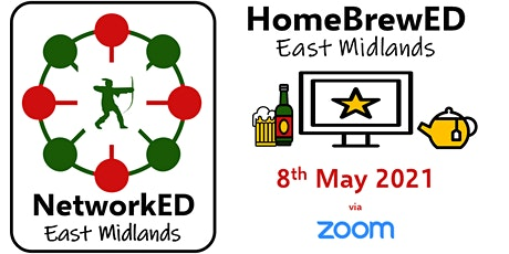 The NetworkED East Midlands HomeBrewEd #6 tickets